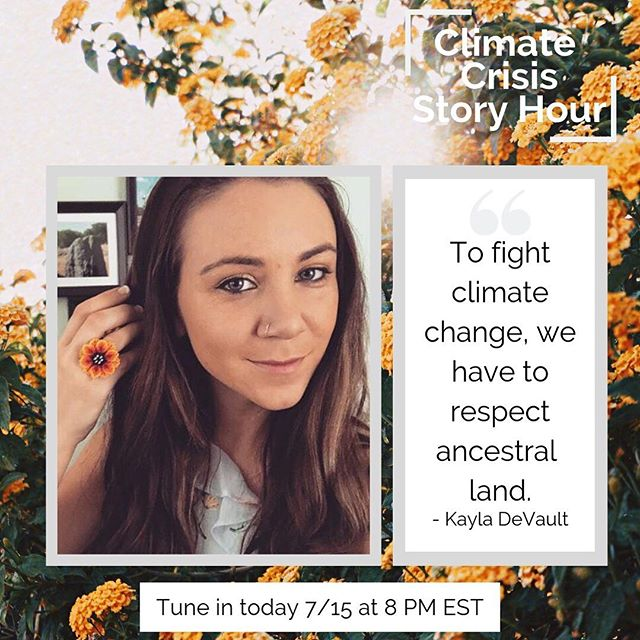 Are you tuning into our inaugural story hour tonight? Tonight's storyteller, Kayla, is a young indigenous woman from Appalachia, an engineer, and an environmental activist. Learn more about what she's sharing out tonight ⬇️ • Kayla DeVault grew up caught between her mom's side of the family, that worked in conservation, and her dad's side, that worked in the extractive industry. She knows first-hand how important industrial opportunities can be to people, including tribal members who were part of the government's Relocation program. She doesn't de-prioritize the importance of making a living, but she knows that ongoing settler-colonialism has devastated the traditional marketplace and that climate change is interrelated with irreversible cultural identify and loss. • Over the course of the past decade, Kayla has been involved with the EPA's climate change report, SustainUS' youth delegations, and both Power Shift Network and the National Peace Academy. Through these experiences, she has found that discussions of equity, peace, and cultural rights must be had in our movement. • Tonight, she plans to share how educating people on Indigenous history and law is a necessary first step towards fighting many environmental issues and that we need to wrestle with the reality that working people are dependent on jobs that serve the fossil fuel industry and corporations that profit from the climate crisis, but workers are not at fault for the climate disaster.  Kayla will share tips on how to connect your identity to what you're fighting for, to do good and skeptical research, and to adopt the practice of land-acknowledgment.