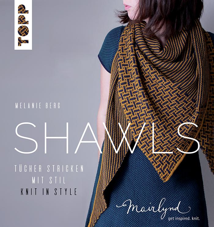 Shawls. Tücher stricken mit Stil – Knit in Style