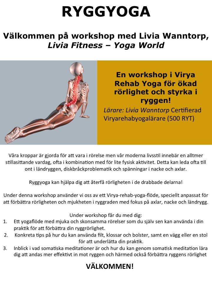 Livia Wanntorp - Livia Fitness - Yoga WorldLördag 23 FebruariKl.10-13Pris: 450 KrAnmäl dig här.