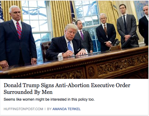 This headline is only half true, feeds into biases, fails to mention the anti-abortion ban is only for funds going to foreign countries.  Only upon opening the article and reading further do we learn this has nothing to do with abortions in America. The headline also plays into the idea that men are controlling women.