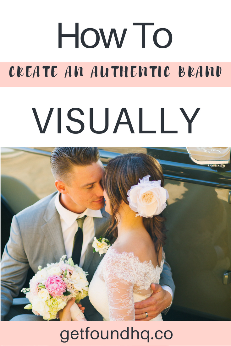 How and why you want to create and authentic brand
