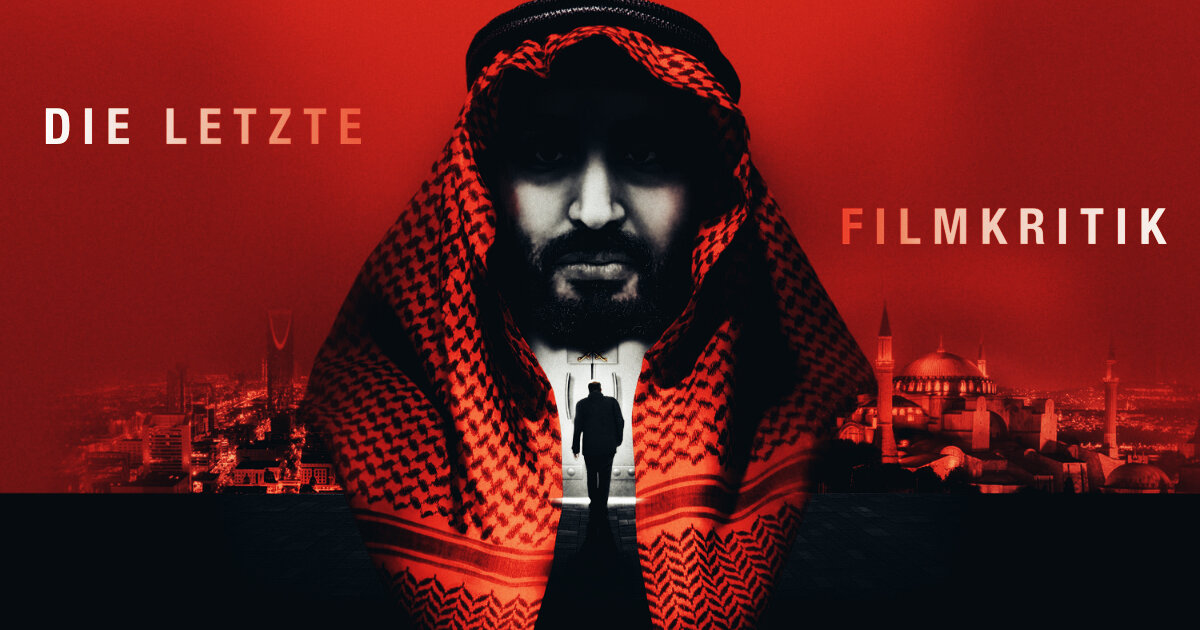 The Dissident - Die Mordakte Jamal Khashoggi