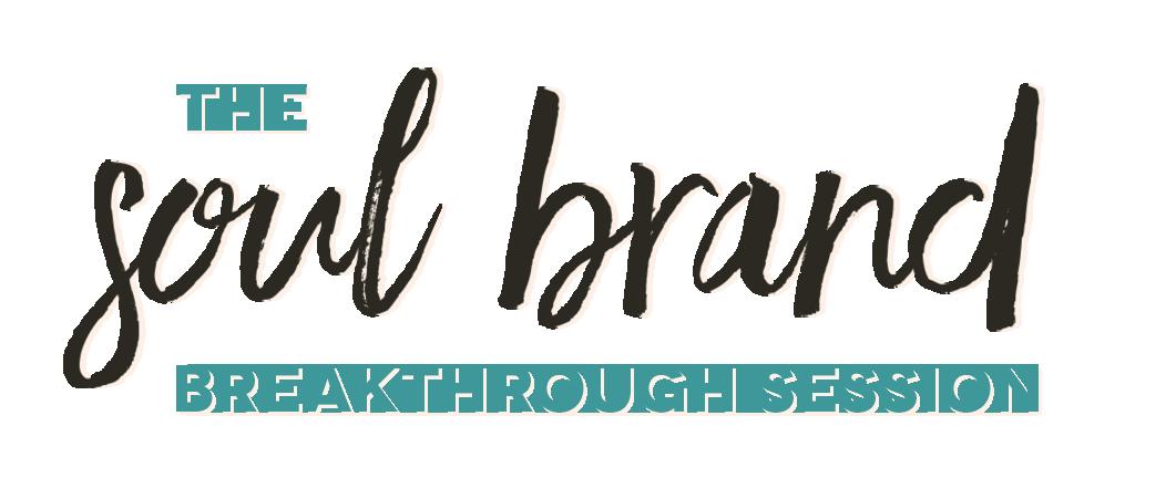 soul-brand-breakthrough-session.png