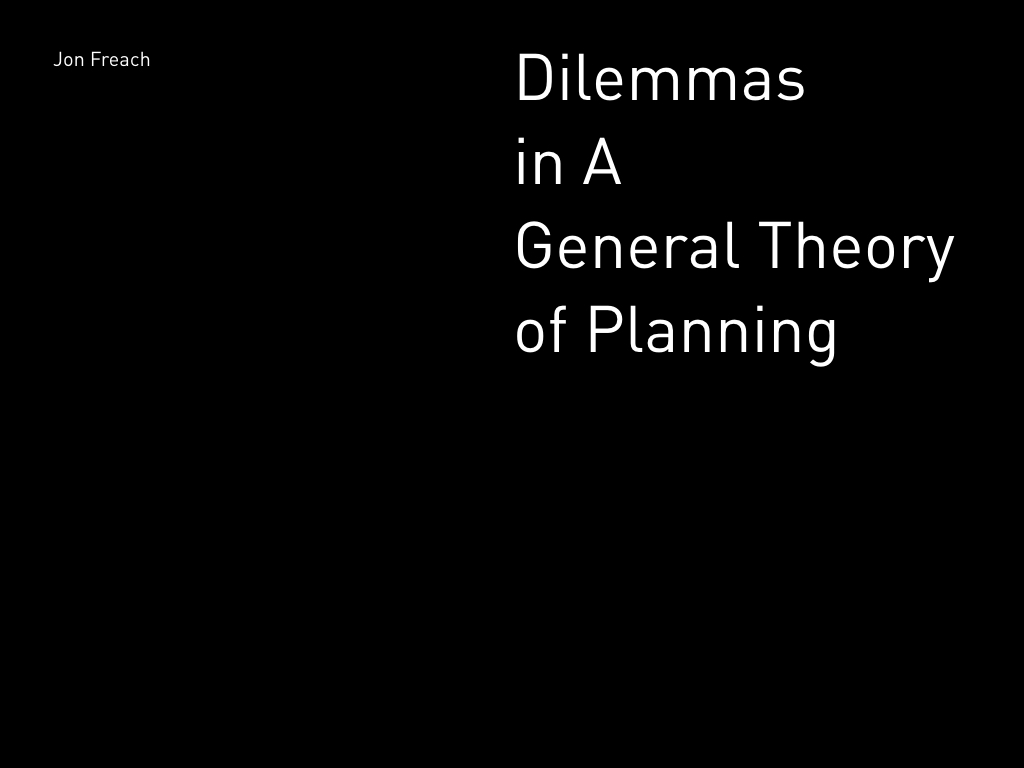 Dilemmas_In_A_General_Theory_of_Planning_jf_DIN.001.jpeg
