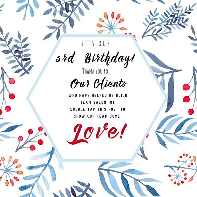 It's our birthday!! 🎂 🎉🥂 #salon101rocks #3yearanniversary