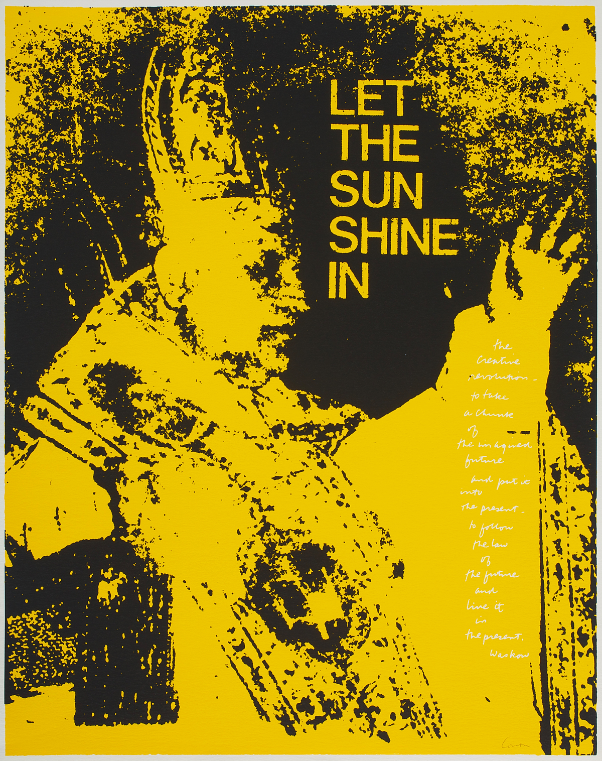 Corita Kent, let the sun shine in,  1968, Serigraph  Courtesy of the Corita Art Center, Immaculate Heart Community, Los Angeles, CA
