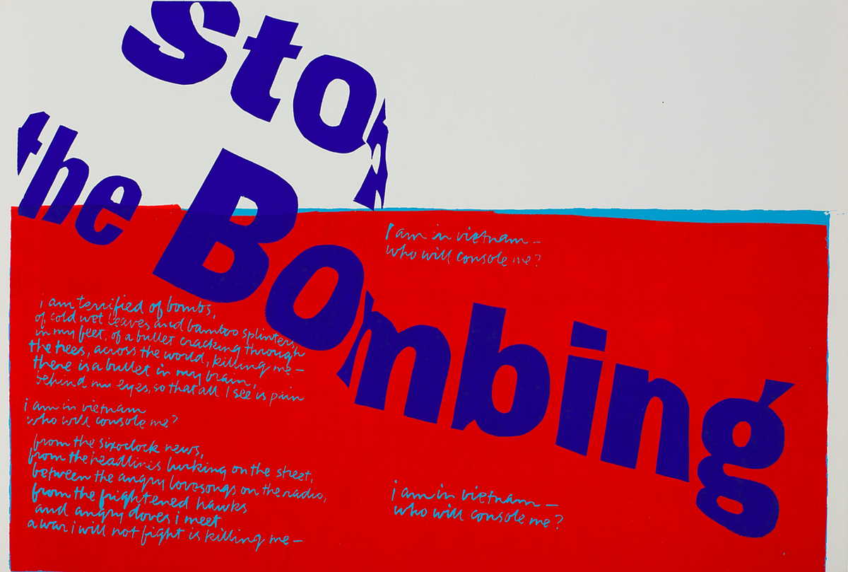 stop the bombing, 1967  Courtesy of the Corita Art Center, Immaculate Heart Community, Los Angeles, CA