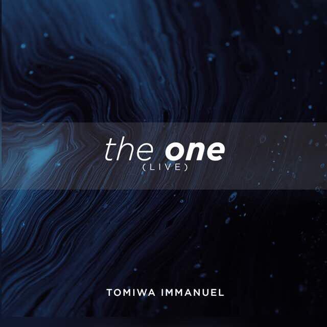 Tomiwa Immanuel - The One (LIVE) [Track Art]+ Music Unites Africa.jpg