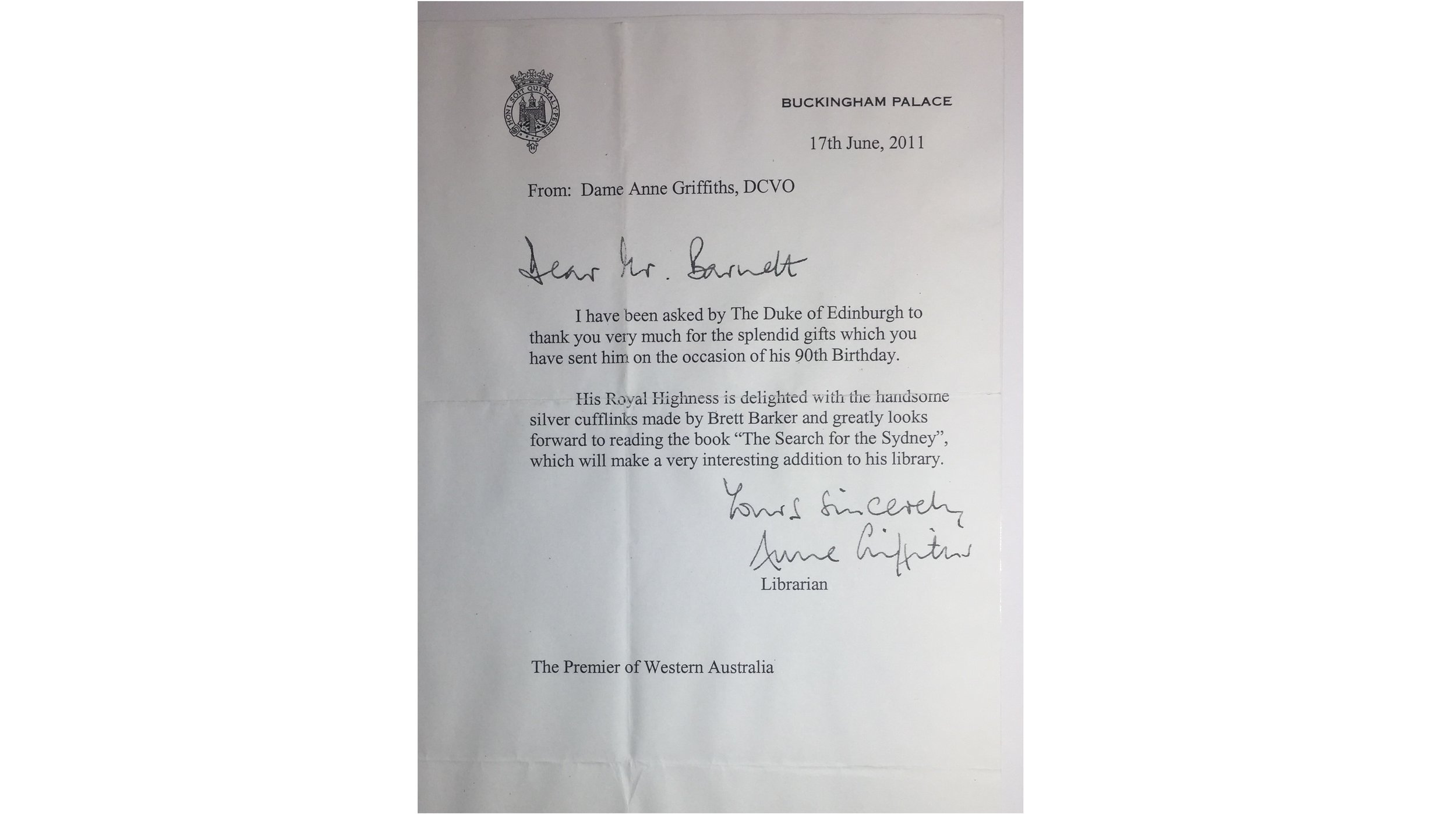 Letter the Premier of Western Australia Colin Barnett received from Buckingham Palace , thanking him for the Swan Cuff Links presented to His Royal Highness Prince Philip on his 90th Birthday