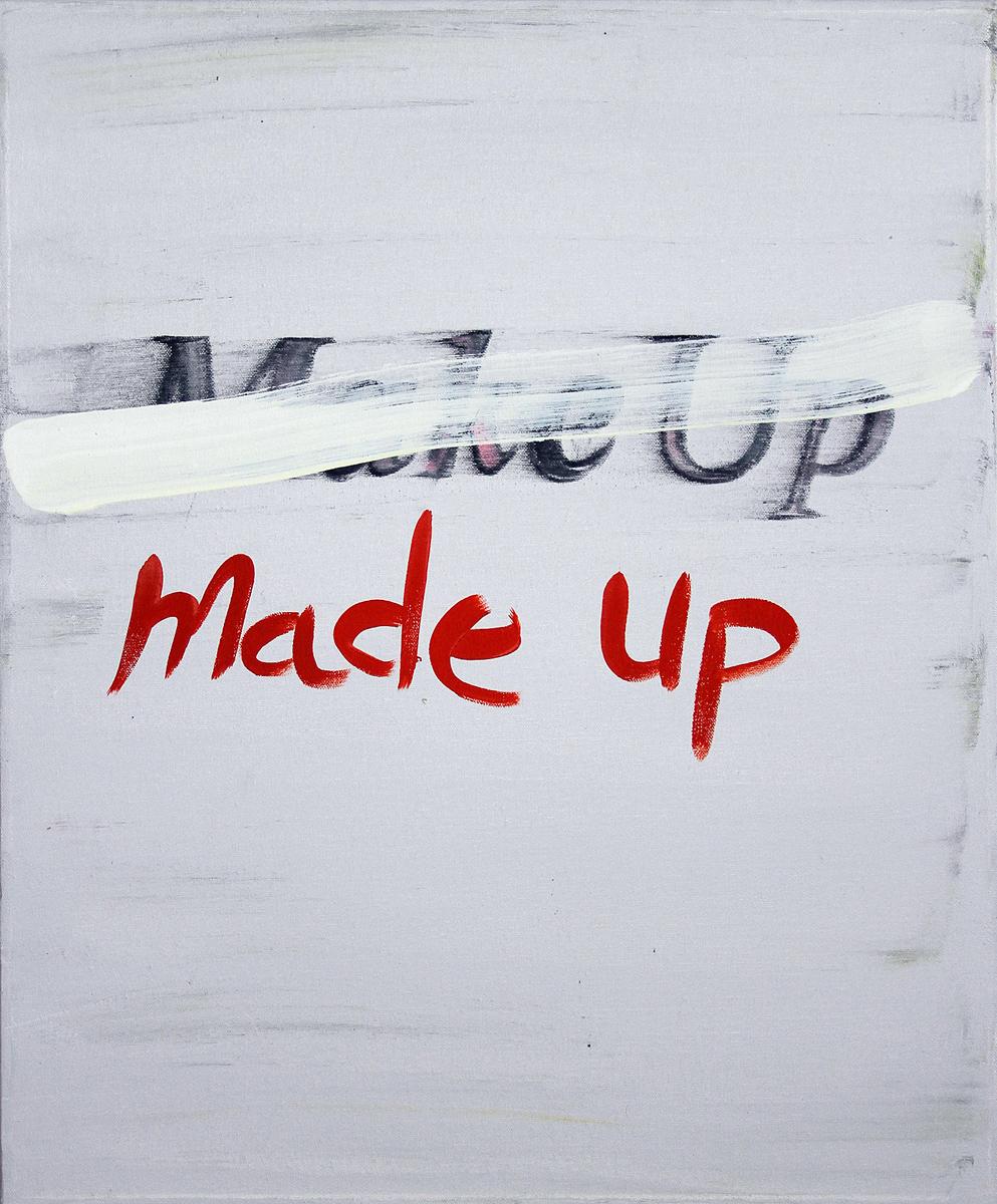 MAKE UP / made up