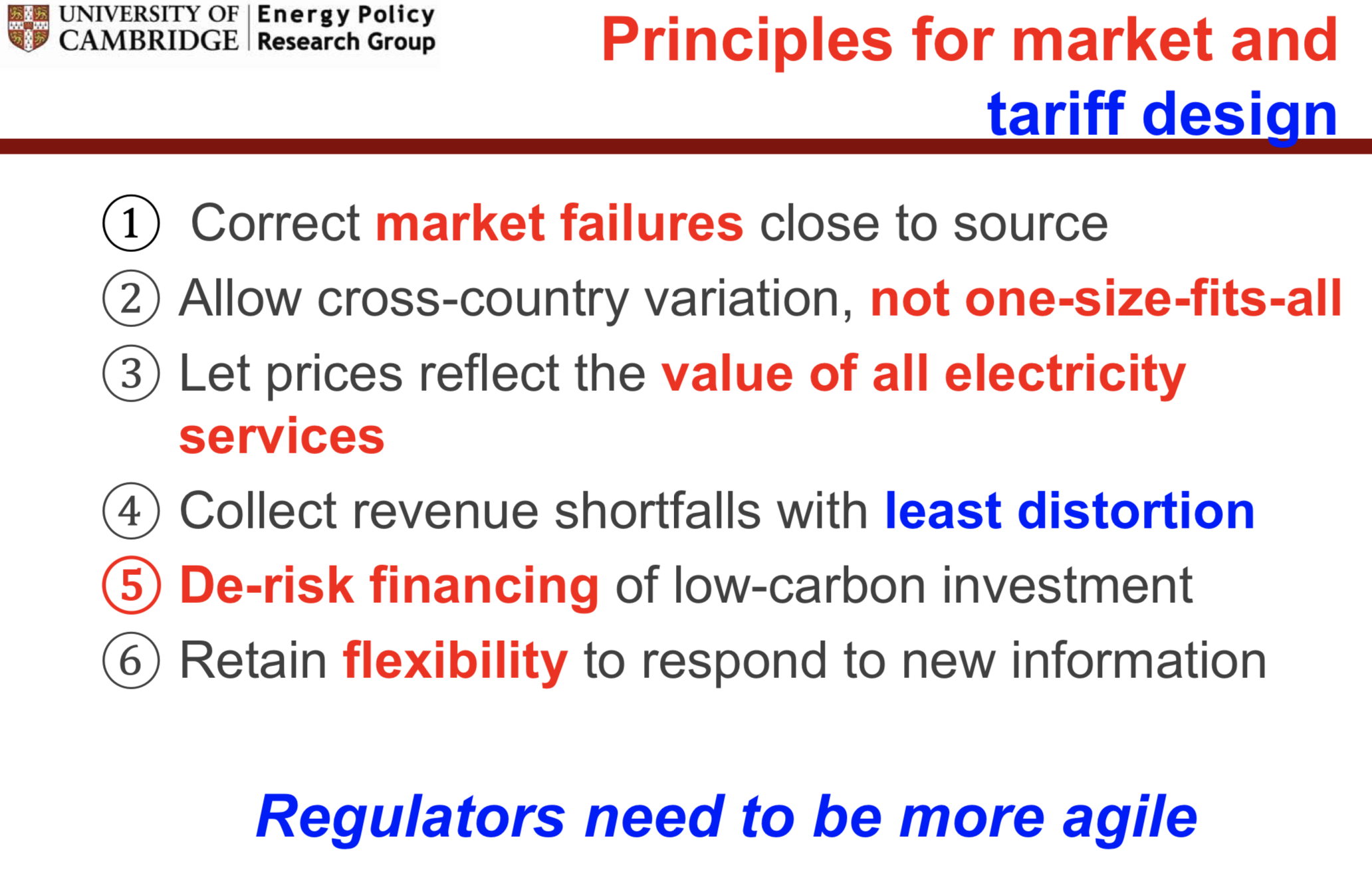 Figure 1: Six principles for market and tariff design,  Newbery (2017)
