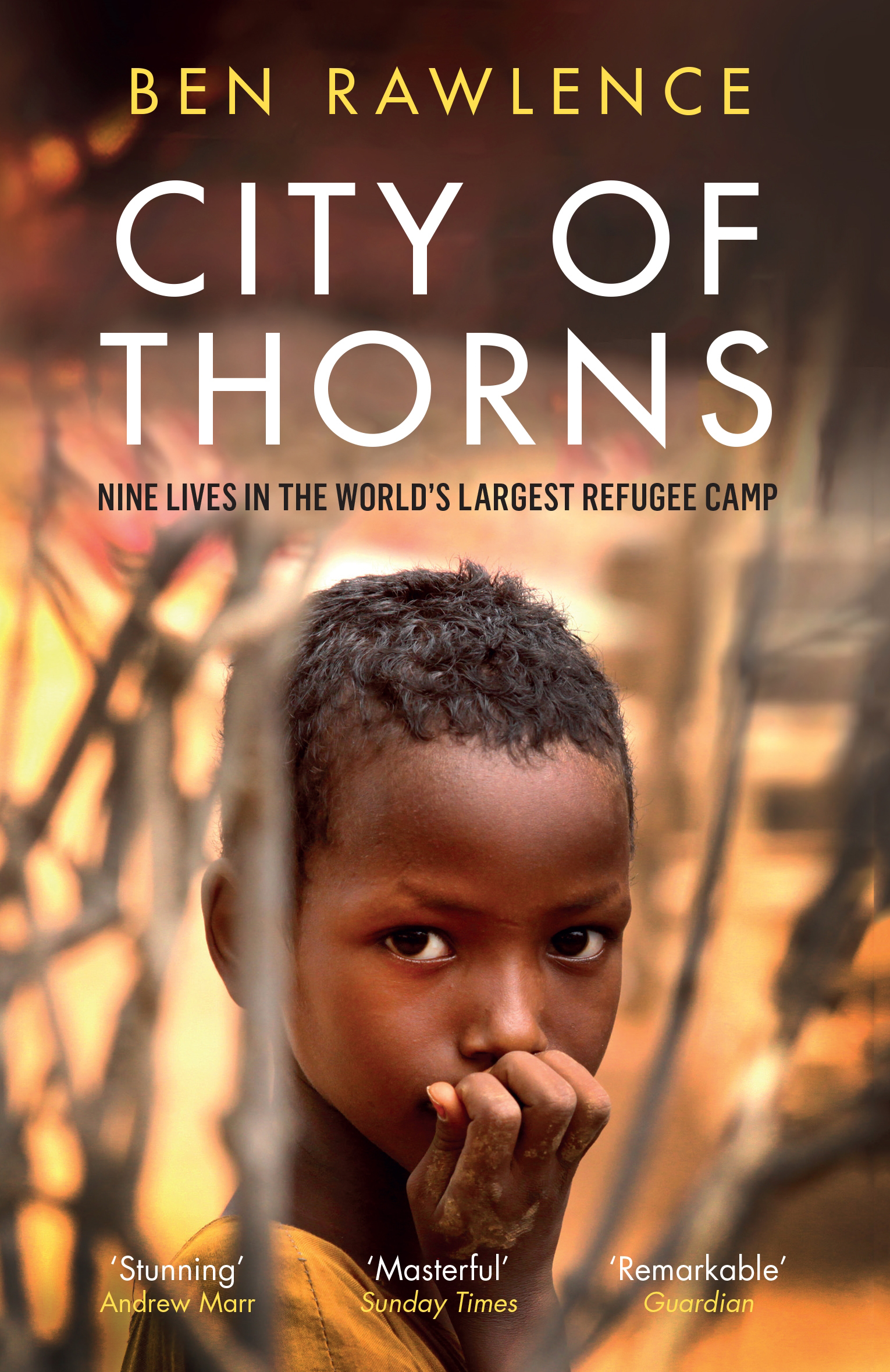 City of Thorns - The Radio 4 book of the week from February 2016. An account of nine interconnected lives in Dadaab, the world's largest refugee camp. One Amazon reviewer called it a story of