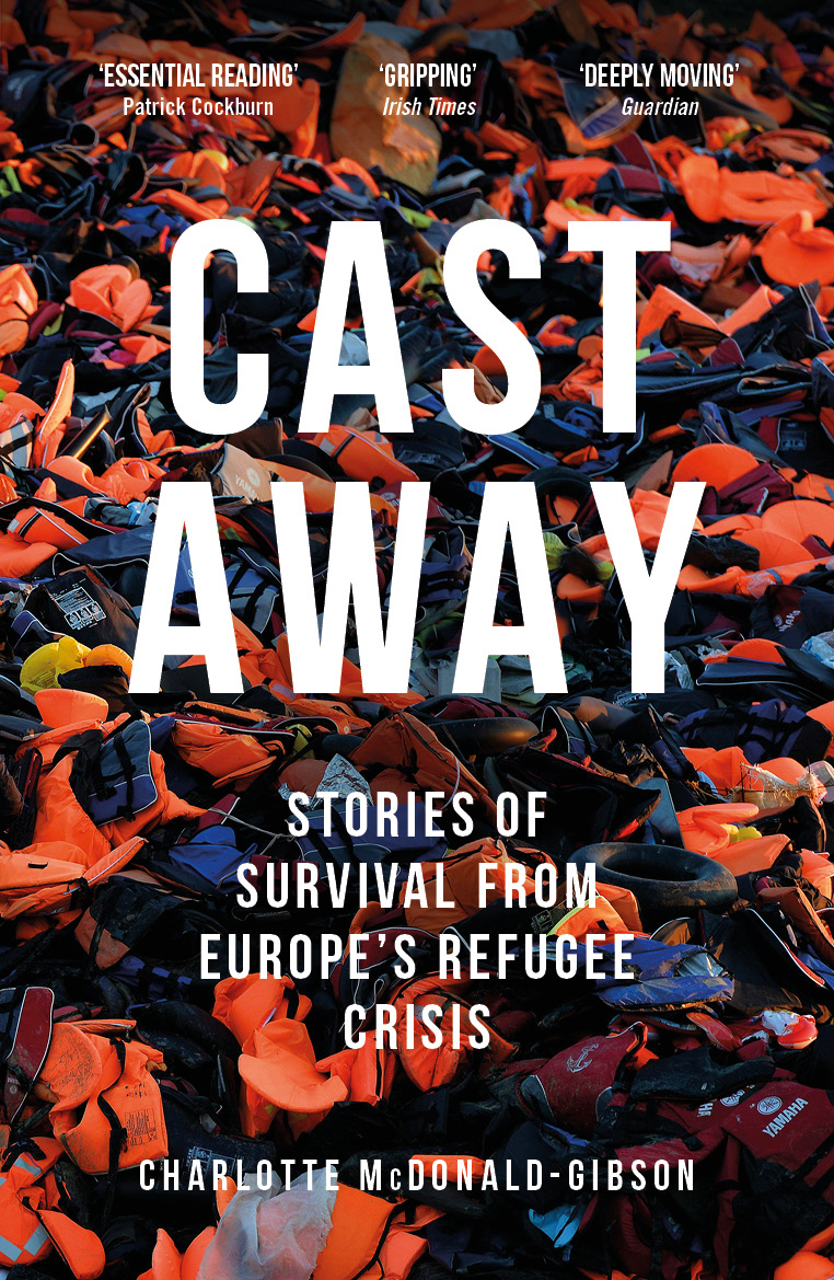 """Cast Away - This book, written by the Deputy Foreign Editor of The Independent, documents journeys to Europe as well as Europe's inadequate response. Peter Lloyd, an Amazon reviewer, states that """"this book does a great service in helping us meet people and listens to them tell their stories, of why they left home, the terrible journeys that they have endured and their treatment on arrival in Europe"""