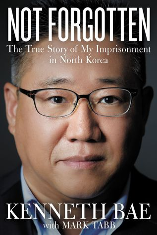 Not Forgotten - On his eighteenth trip into North Korea, American Kenneth Bae was arrested and imprisoned. This is his story of imprisonment and the international campaign for his release.
