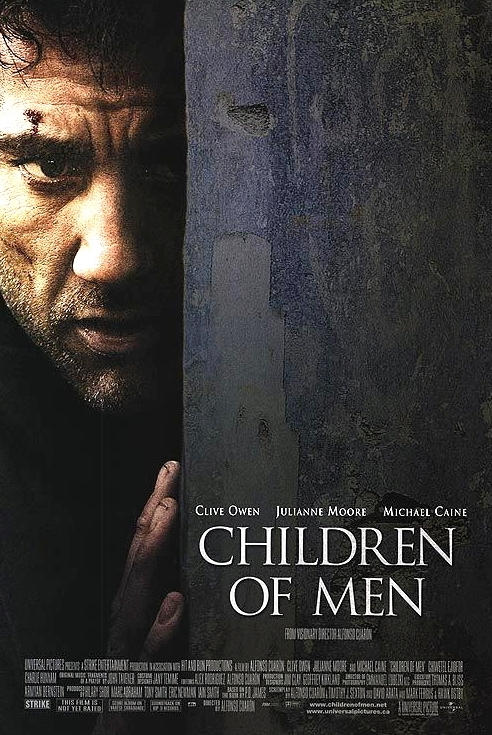 Children of Men - The year is 2027 and there are no babies as humanity is infertile. Clive Owen and Michael Caine star in this film based on the P.D. James novel. Refugees are forcibly detained, wars are frequent and terrorism is common. Supposedly set in the future, but some aspects sound uncannily familiar!