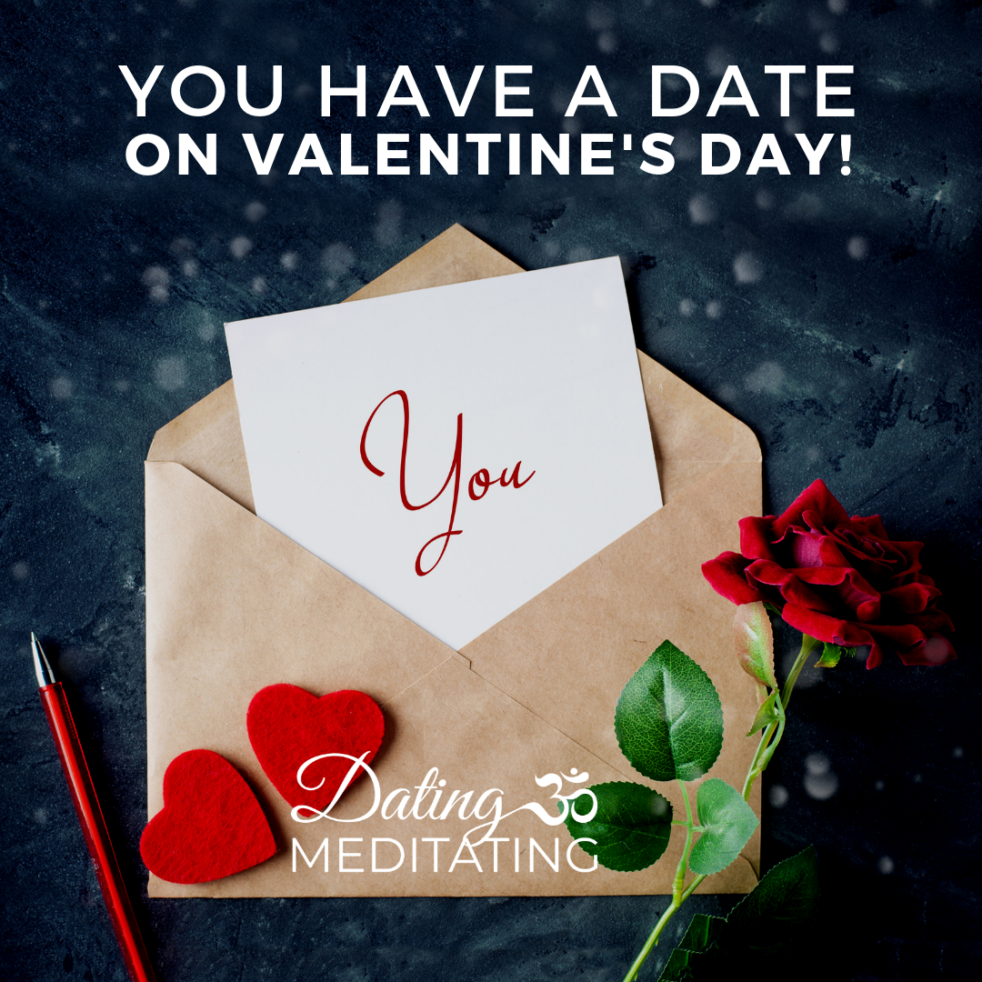 valentine's day dating and meditating 2019