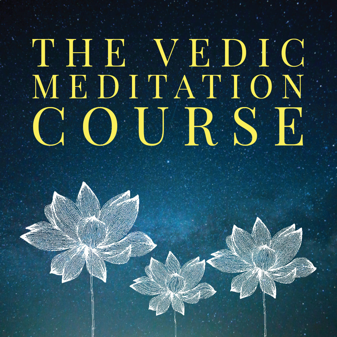 The Vedic Meditation Course