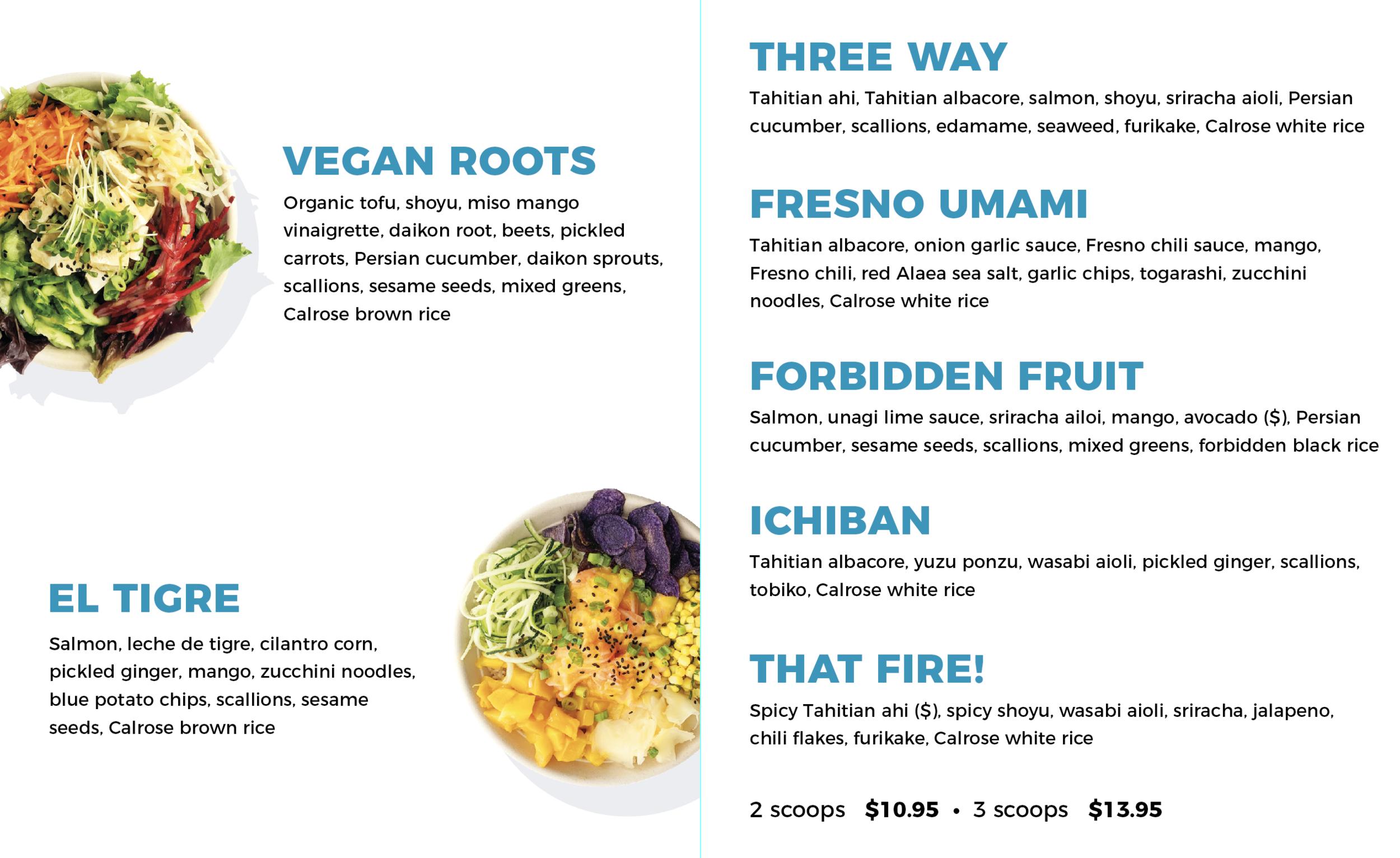 new menu options - Vegan Roots, El Tigre, Three Way, Fresno Umami, Forbidden Fruit, Ichiban, That Fire!