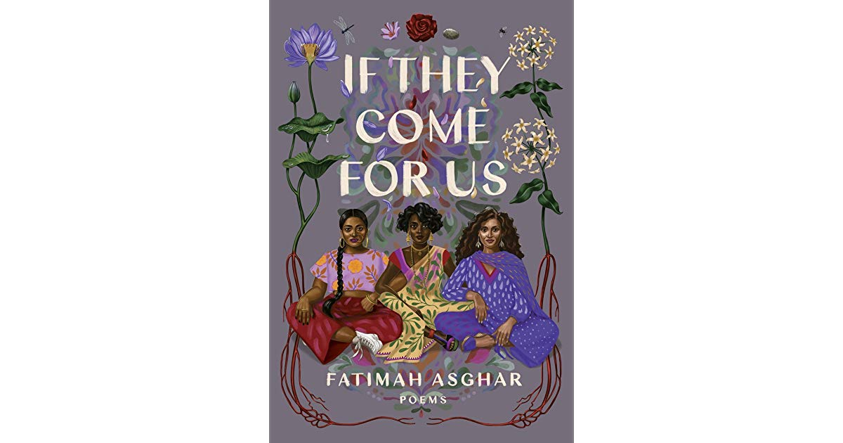 #browngirlwrites Ananya Vahal book review of Fatimah Asghar's book If They Come for Us.