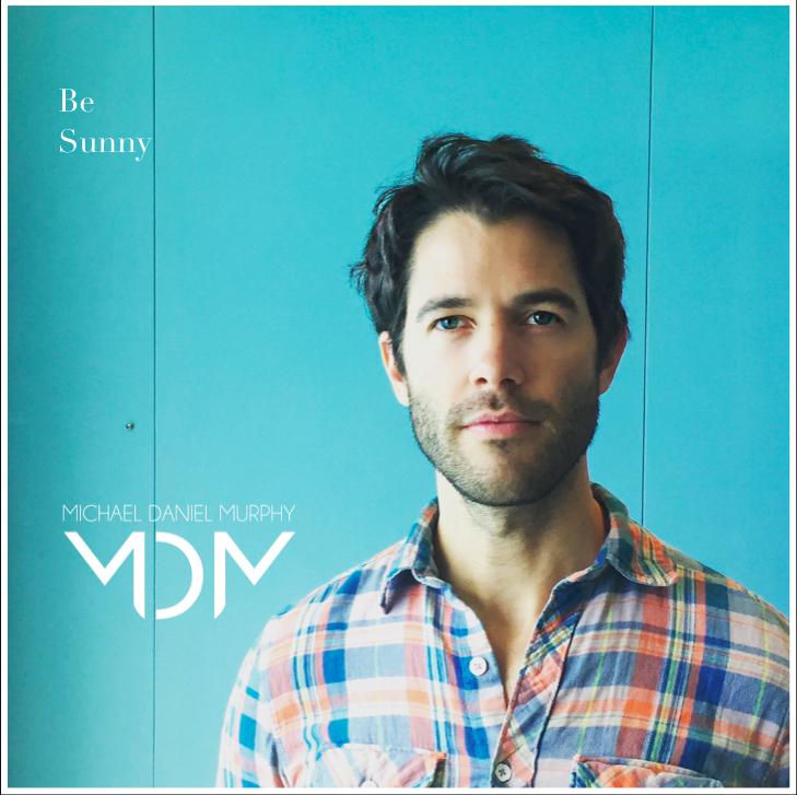 Nouveau single! - Be Sunny sur les ondes cet été!