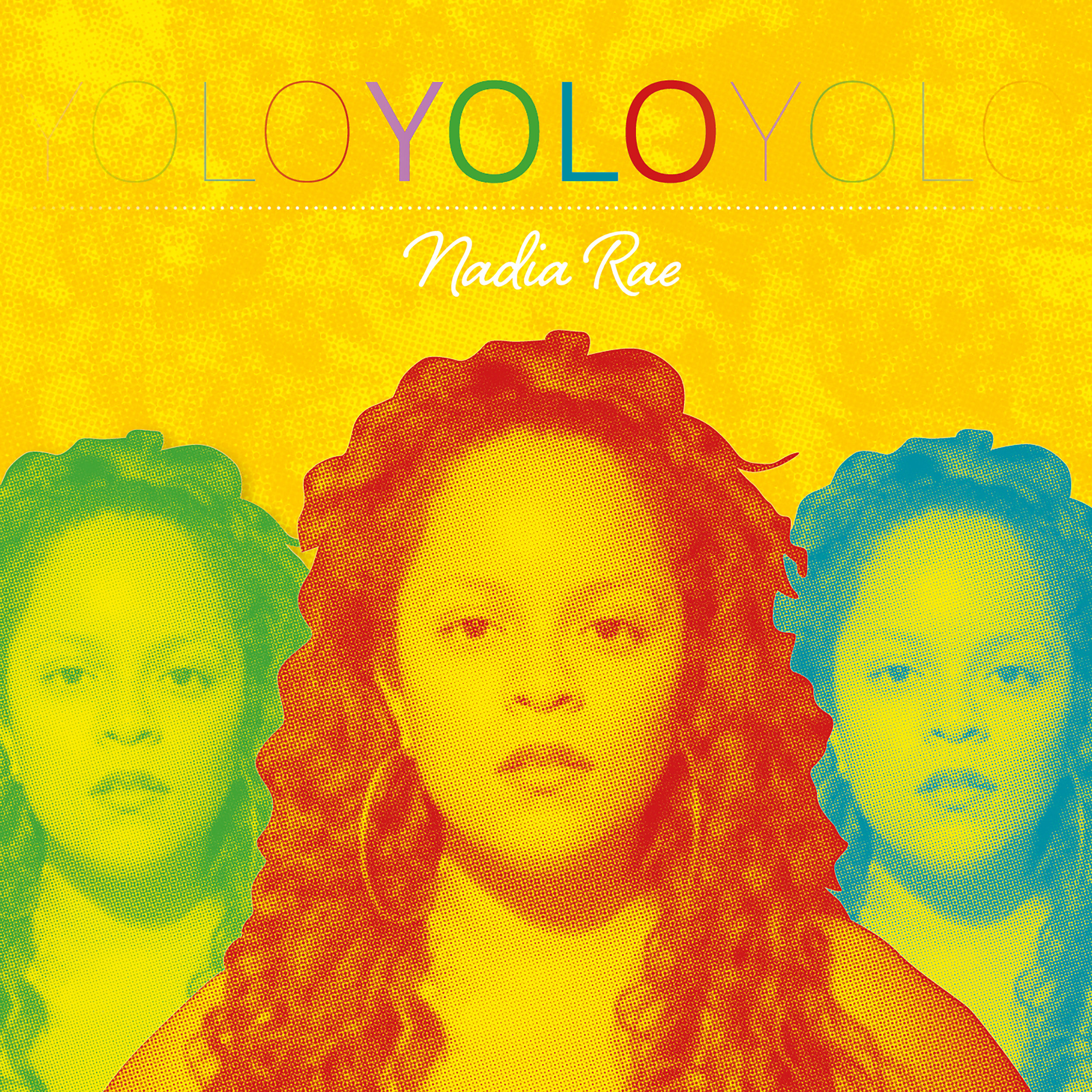 Nadia Rae 'YOLO' Album Artwork