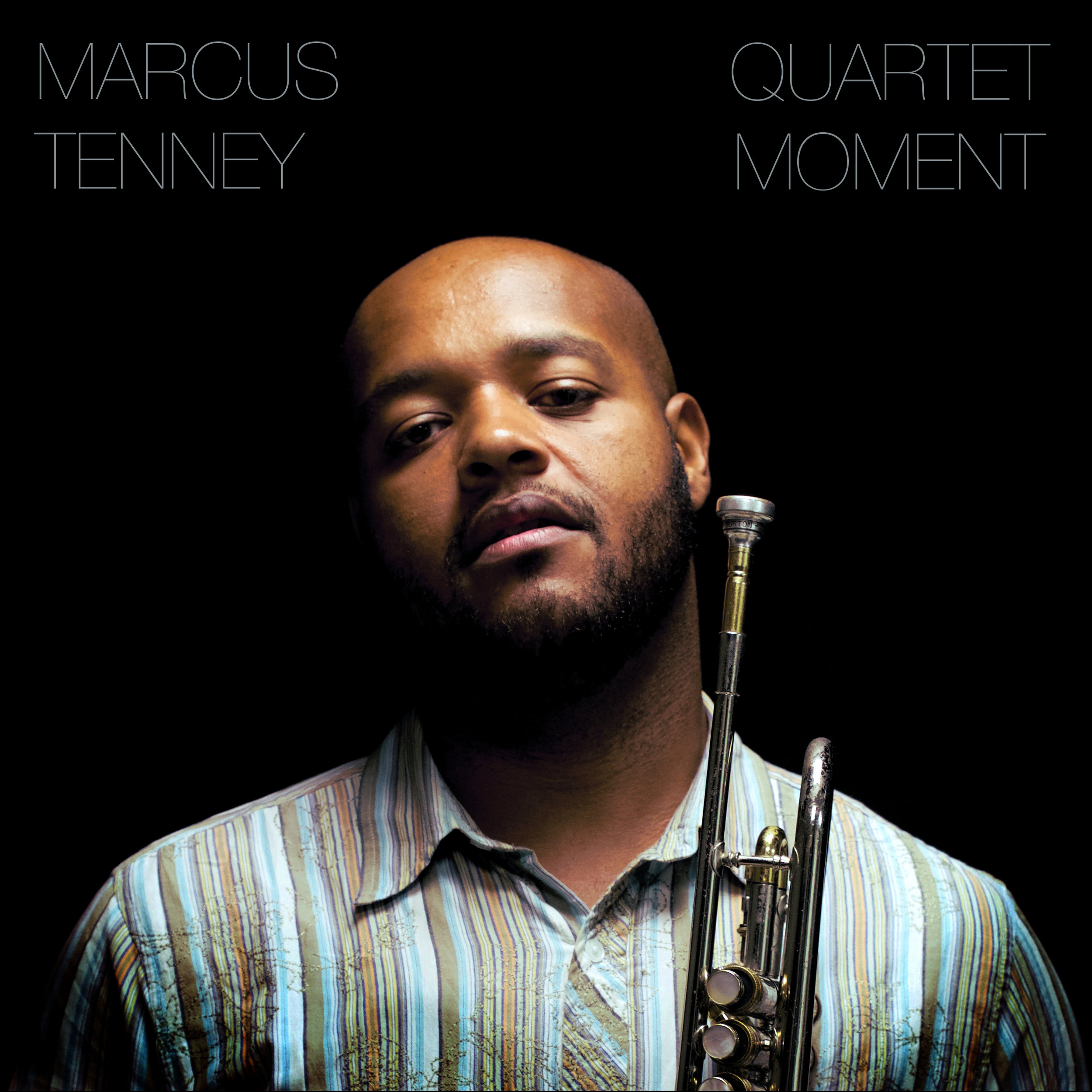 Moment - Marcus Tenney Quartet (American Paradox Music; Artwork by Scott Lane)