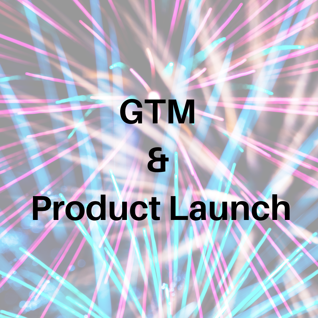 GTM and Prod Launch.png