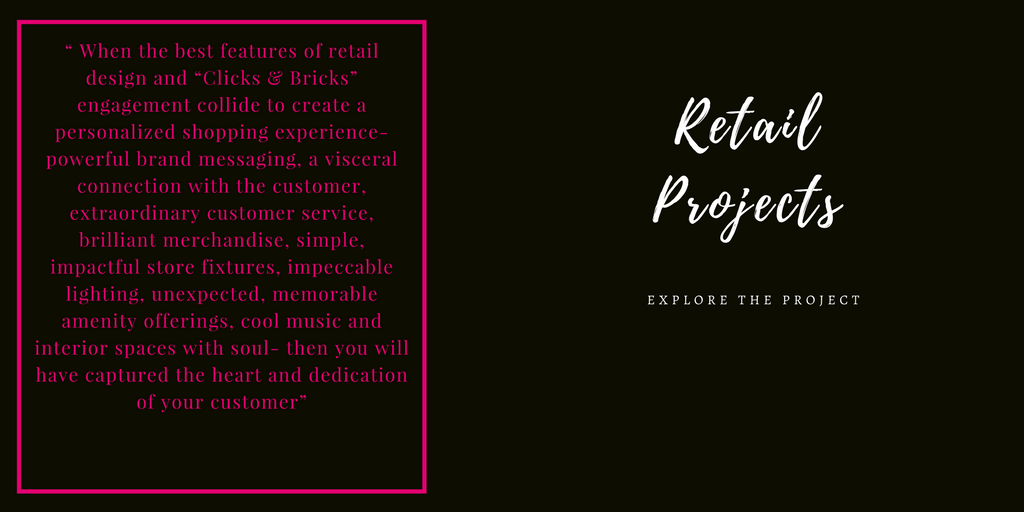 """"""" When the best features of retail design and """"Clicks & Bricks"""" engagement collide to create a personalized shopping experience-powerful brand messaging, a visceral connection with the customer, extraordinary custome.png"""