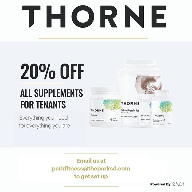 All Park tenants get 20% off medical grade supplements and free shipping from Thorne! All we need is your name and email to get you signed up. Email us at Parkfitness@theparksd.com to sign up. #supplements #cleaneating #gains #DRVNUNLIMITED #Theparksd