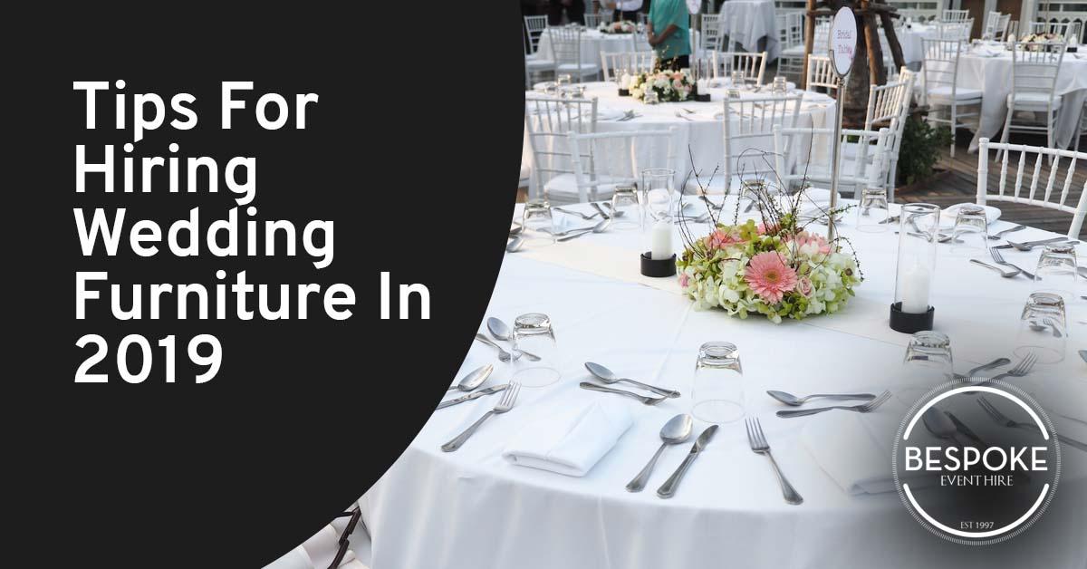 Tips For Hiring Wedding Furniture In 2019.jpg