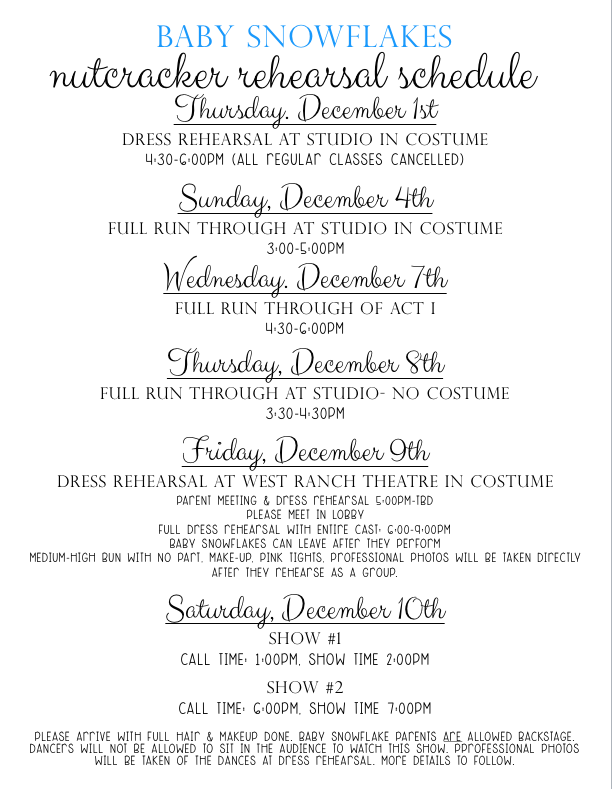 CLICK HERE FOR A PRINTABLE BABY SNOWFLAKE REHEARSAL SCHEDULE