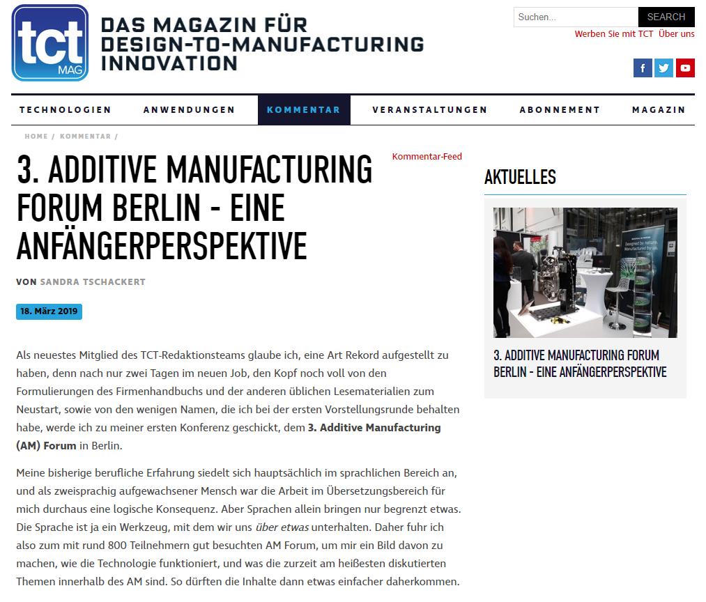 3. ADDITIVE MANUFACTURING FORUM BERLIN - Als neuestes Mitglied des TCT-Redaktionsteams glaube ich, eine Art Rekord aufgestellt zu haben, denn nach nur zwei Tagen im neuen Job, den Kopf noch voll von den Formulierungen des Firmenhandbuchs und der anderen üblichen Lesematerialien zum Neustart…