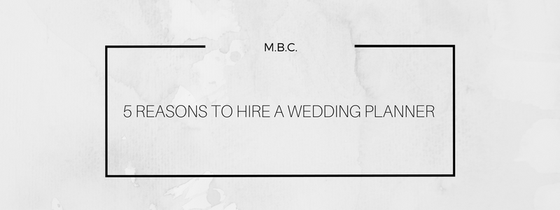 5 Reasons to Hire a Planner.png