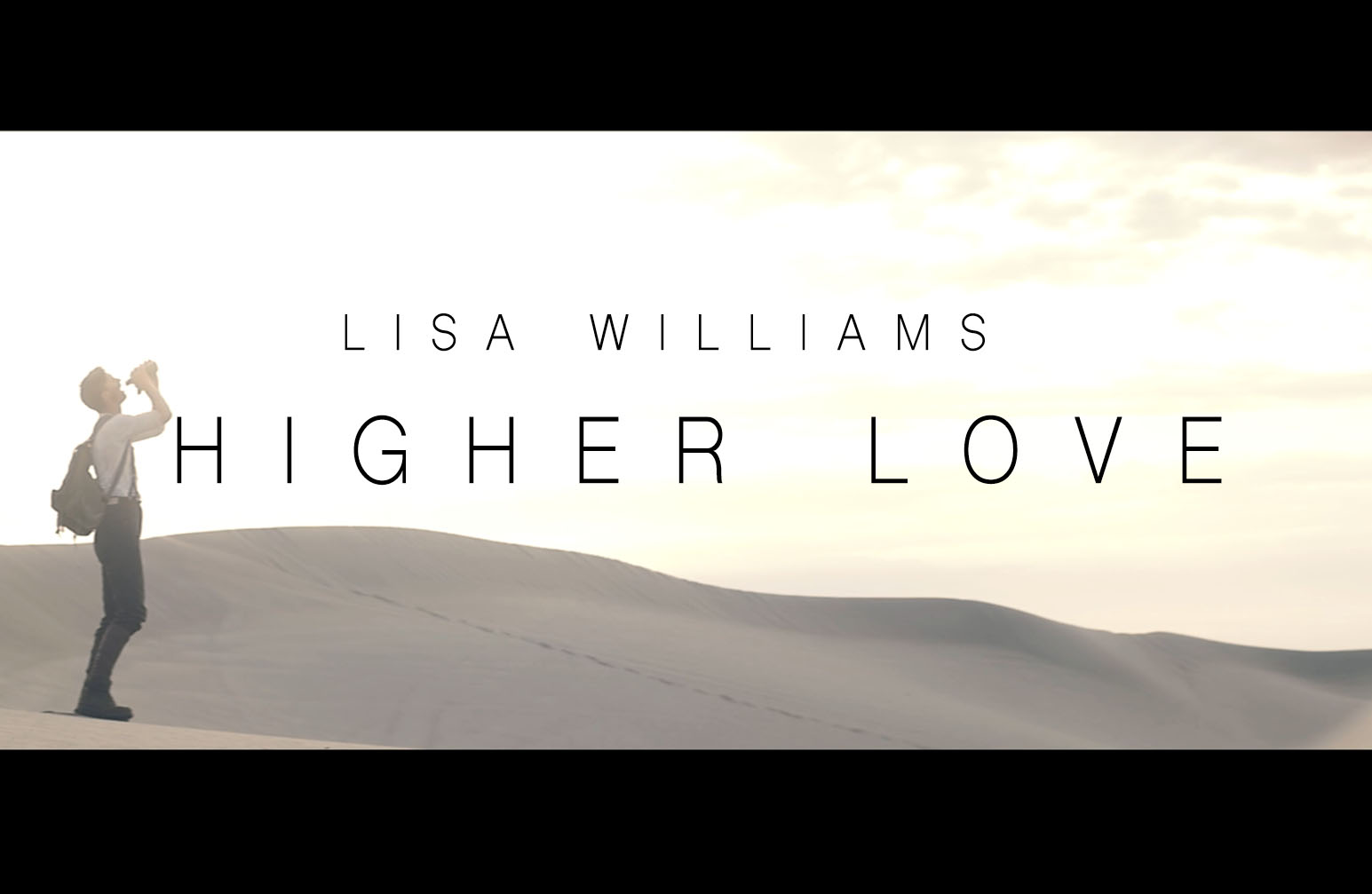 Higher Love // Official Music Video