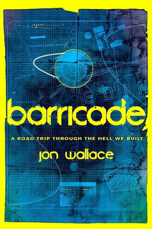 Barricade book cover Jon Wallace