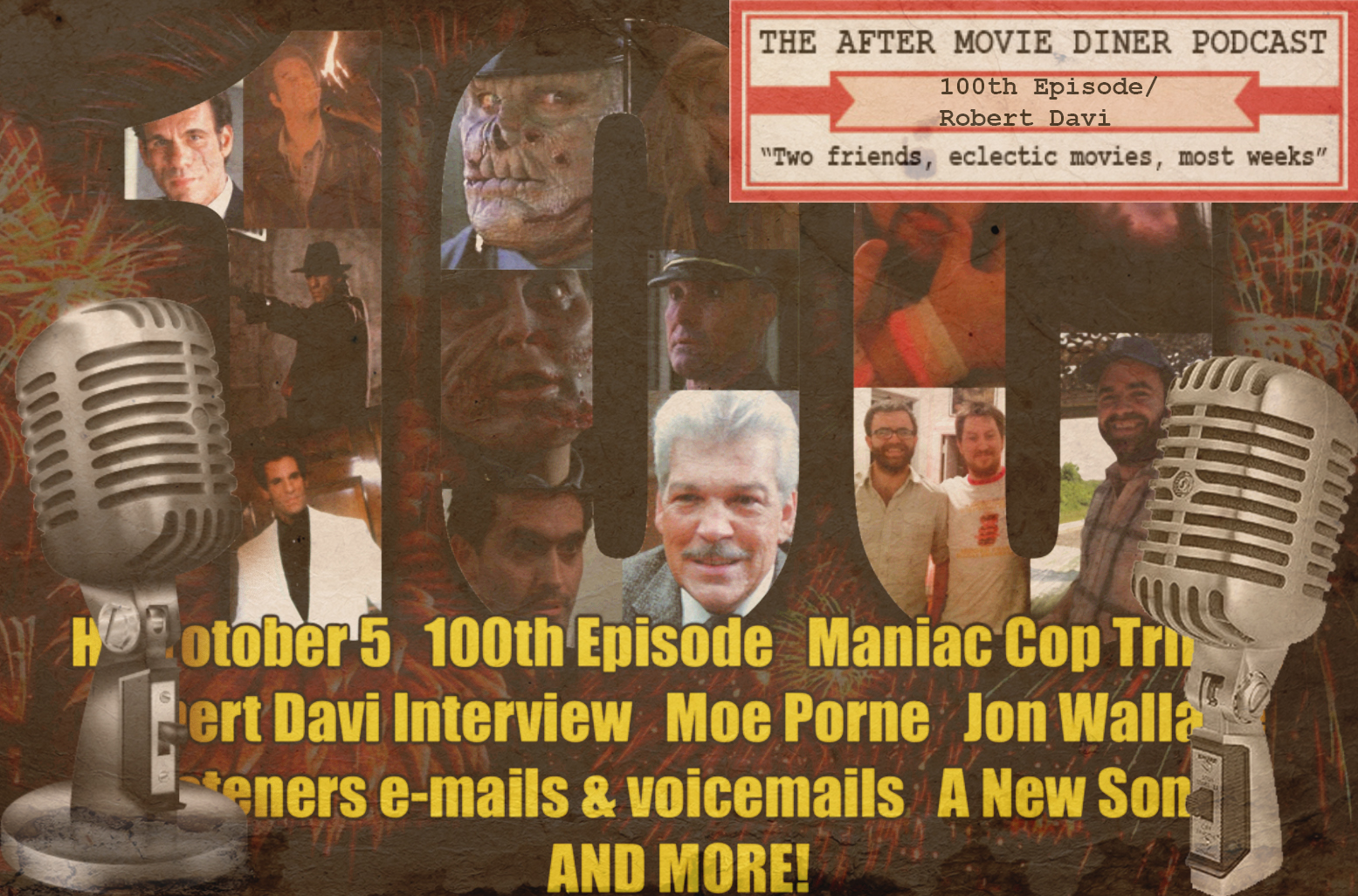 Podcast Coverage - On our 100th episode of The After Movie Diner Podcast we assembled a great team of podcasters to talk the Maniac Cop Franchise
