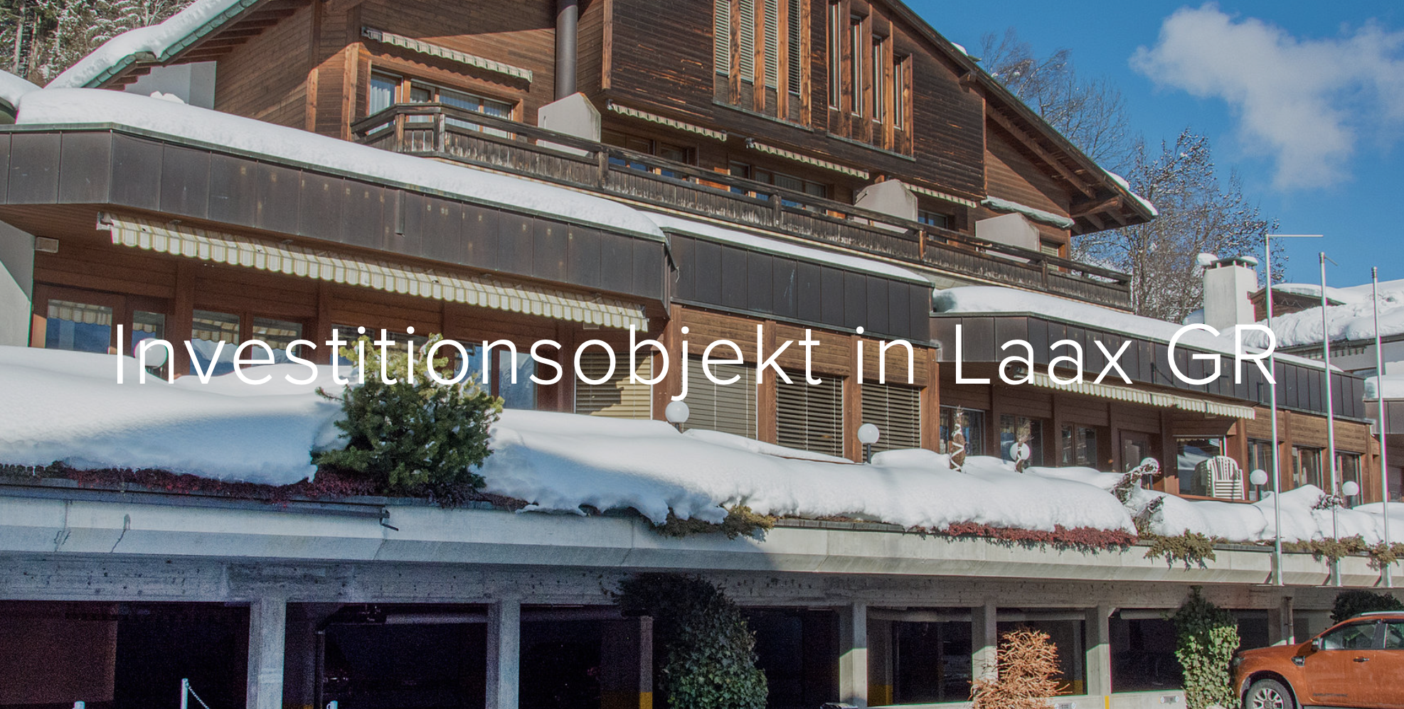 Investitionsobjekt in Laax GR