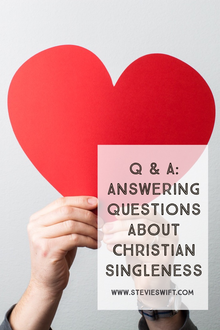 Answering Questions About Christian Singleness
