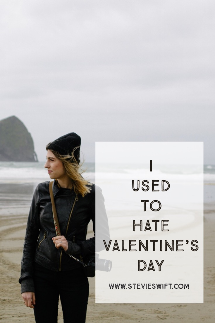 I Used To Hate Valentine's Day