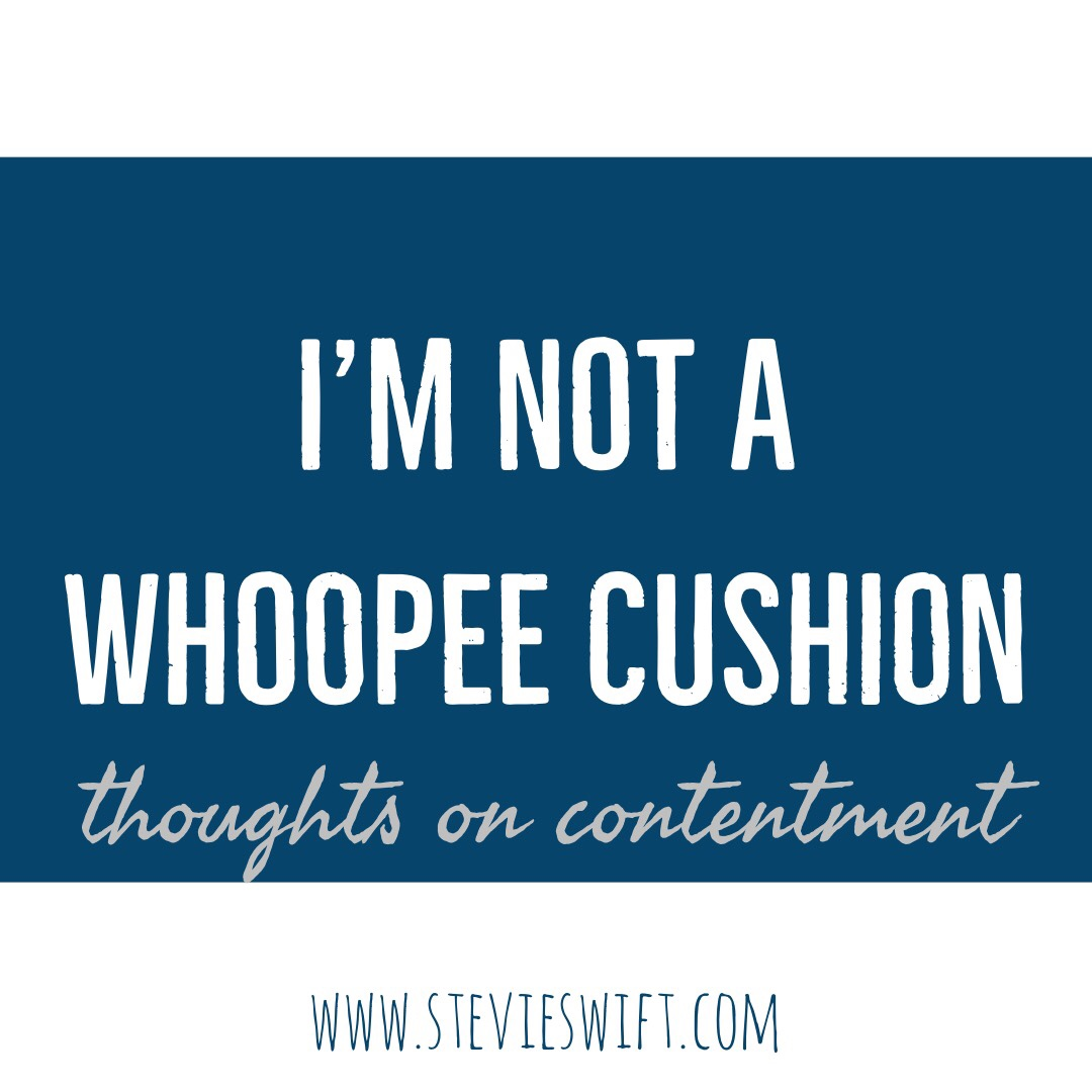 Contentment in Christ Whoppee Cushion