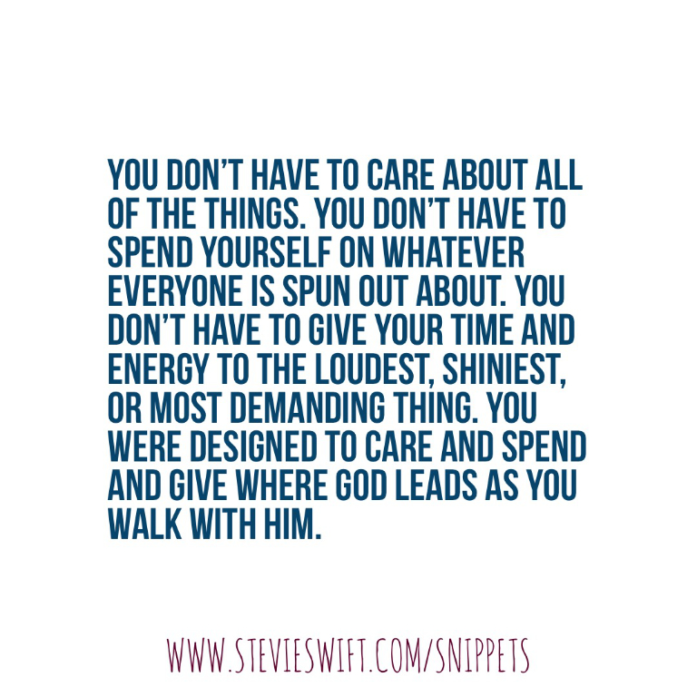 you don't have to care about all the things