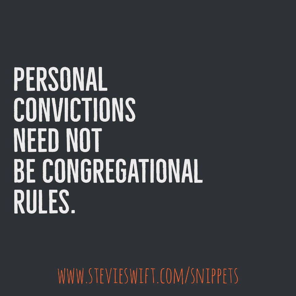 personal convictions need not be congregational rules