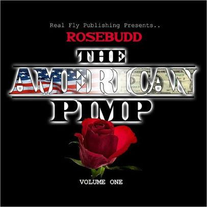 Rosebudd-American Pimp.jpg