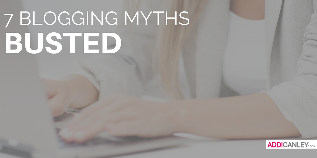 Are you falling victim to any of these blogging myths? Find out what is and is not true when it comes to being a blogger. Click now to read these 7 blogging myths BUSTED!