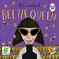 Beetle Queen  audiobook Read by M. G. Leonard  AMAZON    ITUNES  and AUDIBLE