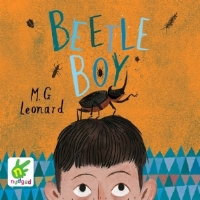 Beetle Boy  audiobook Read by M. G. Leonard  AMAZON      ITUNES  and AUDIBLE