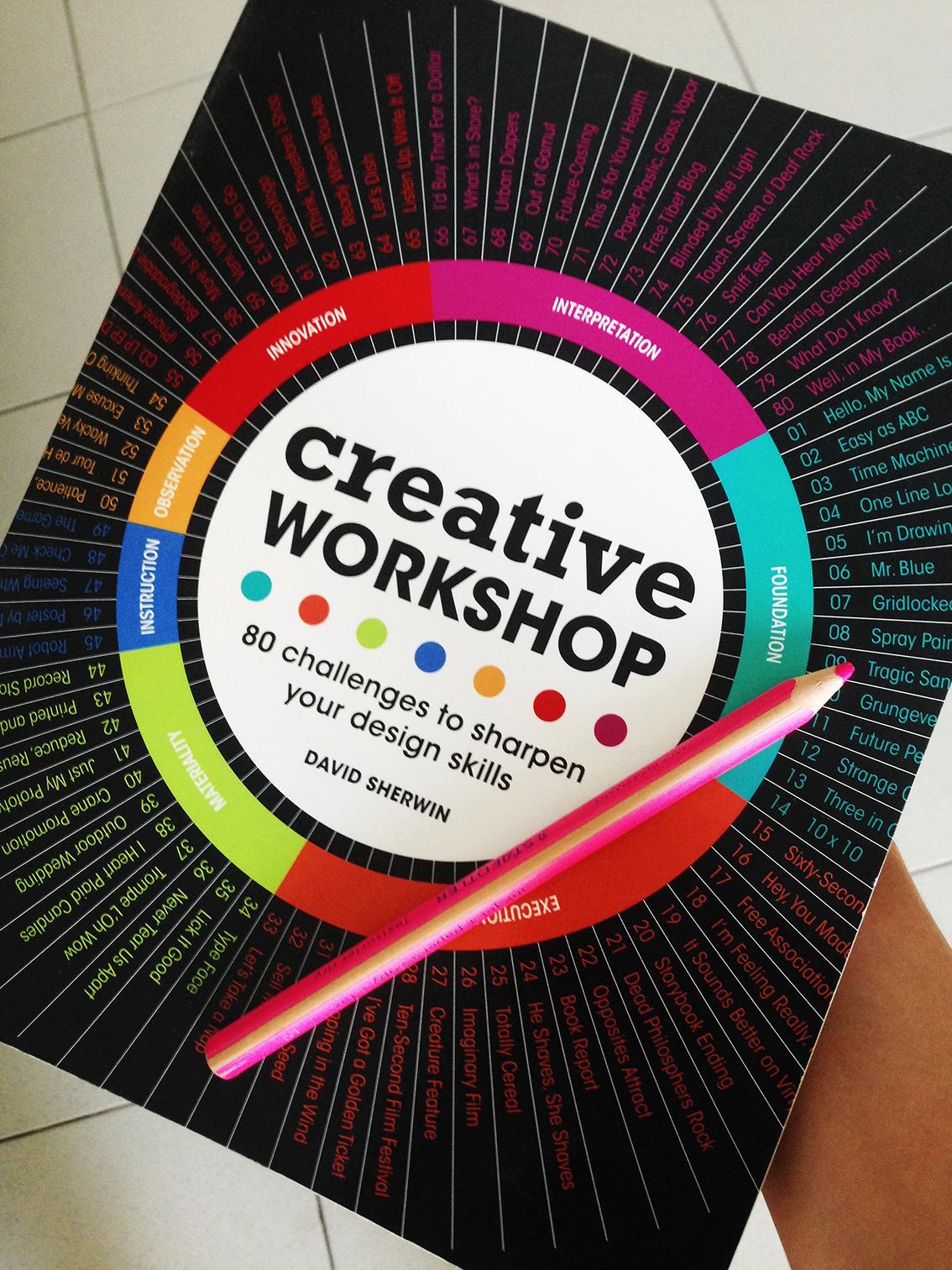 """Creative Workshop: 80 challenges to sharpen your design skills"" cover"