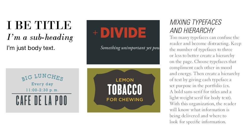 Mixing typefaces.  The Portfolio Handbook. P. 36 (2012)