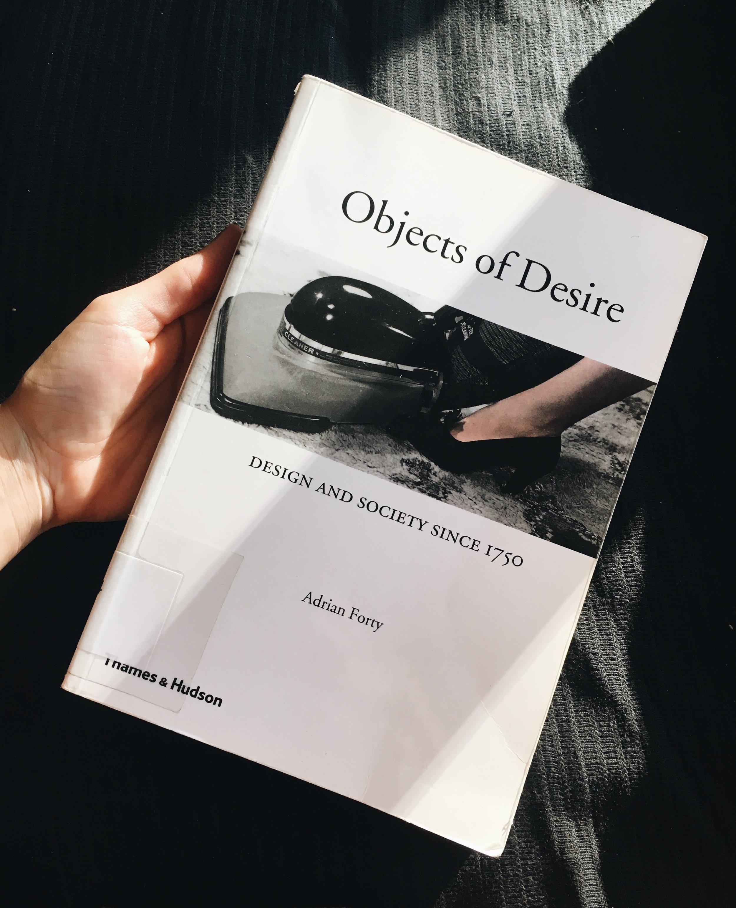 Book Cover of Objects of Desire: Design and Society Since 1750.