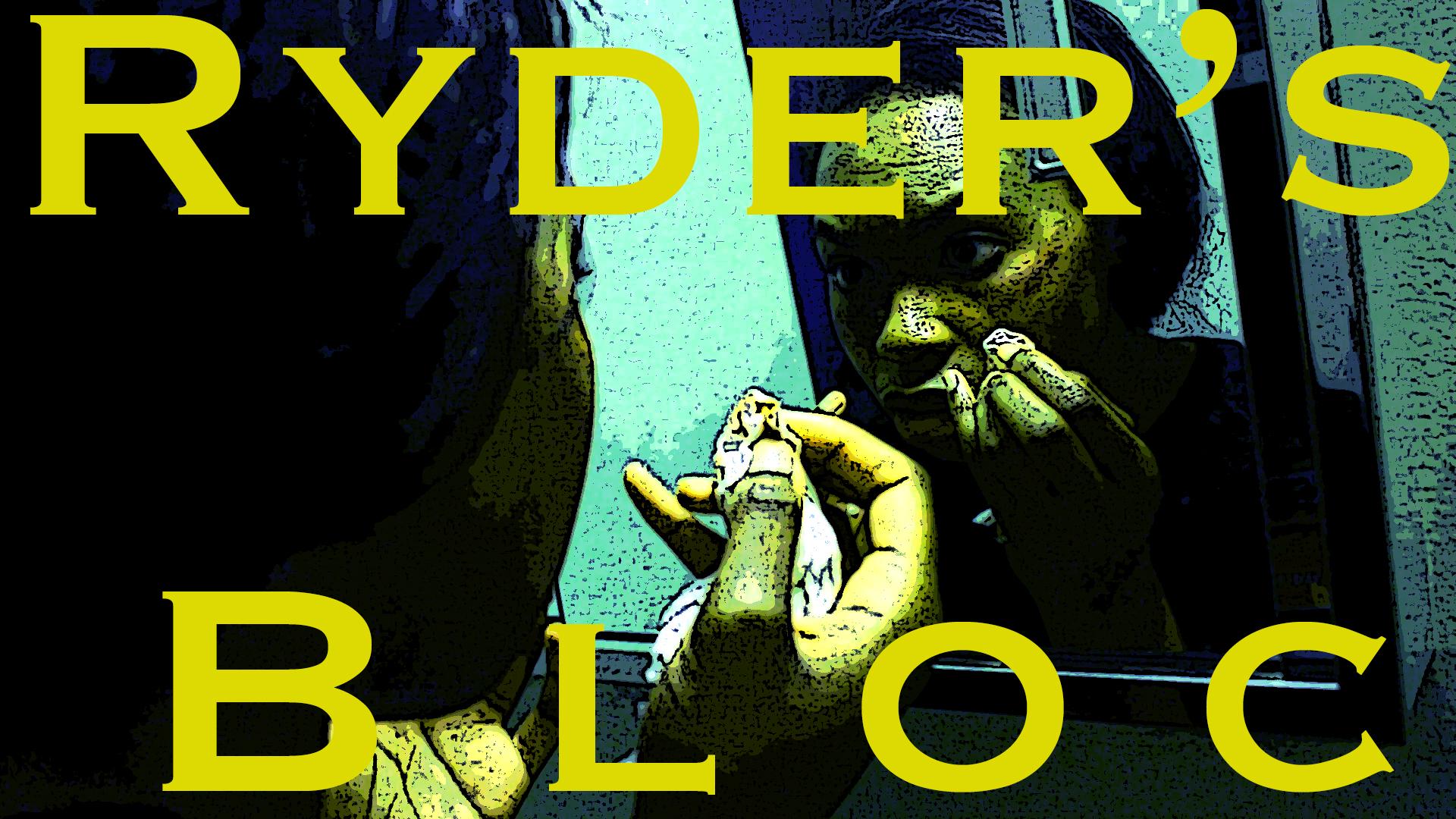 Ryder's Bloc